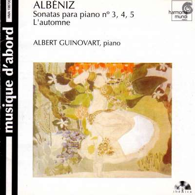 Albeniz: Piano Sonatas 3, 4, 5 / L'Automne