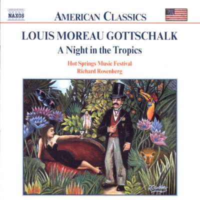 Gottschalk: A Night in the Tropics