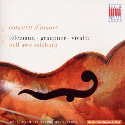 Concerti D'Amore - Bell'arte Salzburg