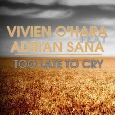 Too Late To Cry