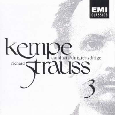 Kempe Conducts Richard Strauss, Vol. 3