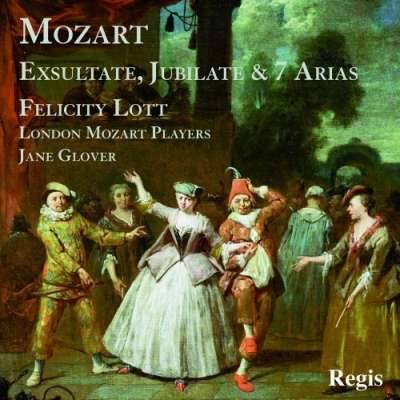 Mozart: Exsultate, Jubilate and 7 Arias
