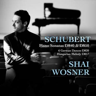 Schubert: Piano Sonatas D.840 and D.850 6 German Dances 820