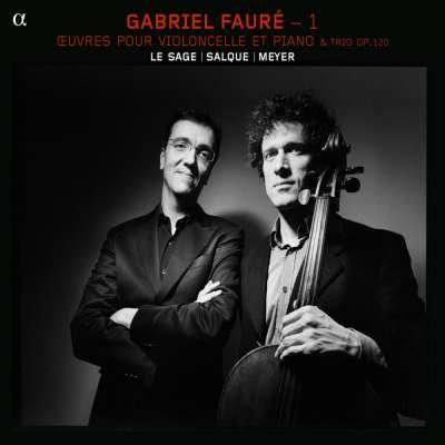 Gabriel Fauré: Oeuvres pour Violoncelle et Piano