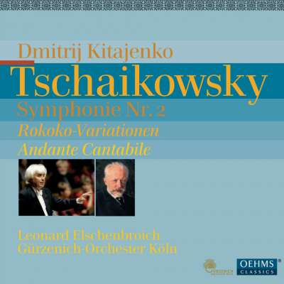 Tchaikovsky: Symphony No 2, Rococo Variations, Andante Cantabile / Elschenbroich, Kitajenko