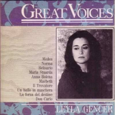 Great Voices - Leyla Gencer