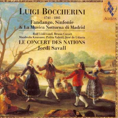 Boccherini: Fandango, Sinfonie and La Musica Notturna di Madrid