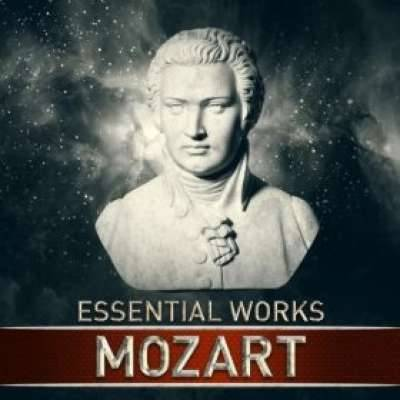 Mozart: Essential Works