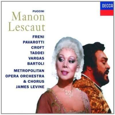 Puccini: Manon Lescaut / Levine, Freni, Pavarotti, Bartoli, Vargas