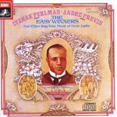 Scott Joplin: The Easy Winners; Itzhak Perlman and Andre Previn