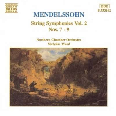 Mendelssohn: Symphonies for Strings Vol.2