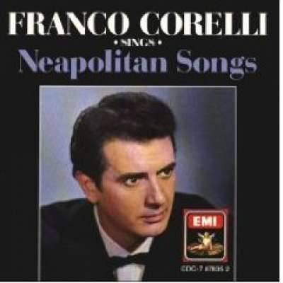 Franco Corelli Sings Neapolitan Songs