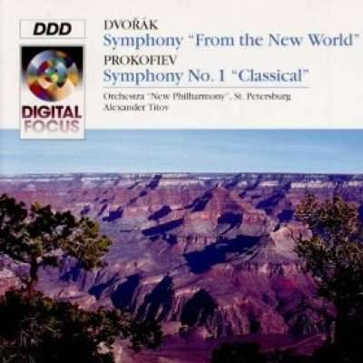 Dvorak: Symphony No. 9 'From the New World'; Prokofiev: Symphony No. 1 'Classical'