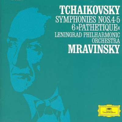 TCHAIKOVSKY: SYMPHONIES NOS. 4, 5 AND 6