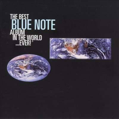 Best Blue Note Album In The World