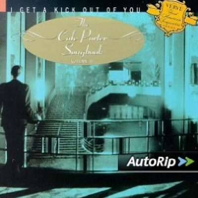 I Get A Kick Out Of You: Cole Porter Songbook Vol.2