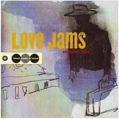 Love Jams... Volume Two