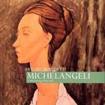 Arturo Benedetti Michelangeli Recital