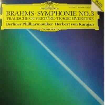 Brahms: Symphony 3 / Tragic Overture