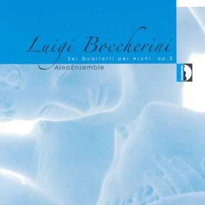 Boccherini: Sei Quartetti per Archi, Op. 2