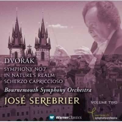Dvorak: Symphony No. 7; In Nature's Realm, Scherzo Capriccioso
