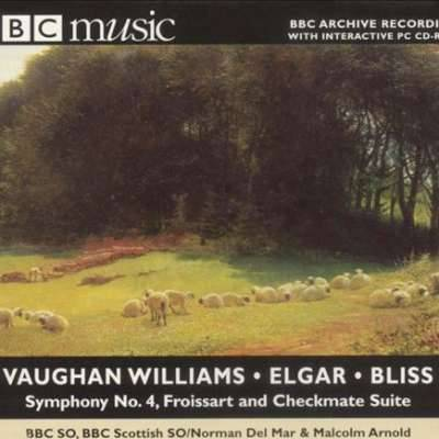 Vaughan Williams: Symphony No. 4/Bliss: Checkmate Suite / Elgar: Froissart