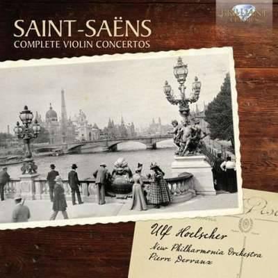 Saint-Saens: Complete Violin Concertos