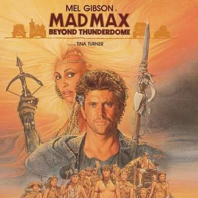 Mad Max Beyond Thunderdome (Soundtrack)