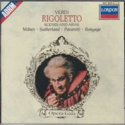 Verdi Rigoletto - Scenes And Arias