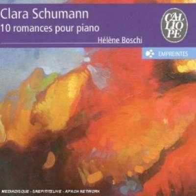 Clara Schumann : 10 Romances Pour Piano