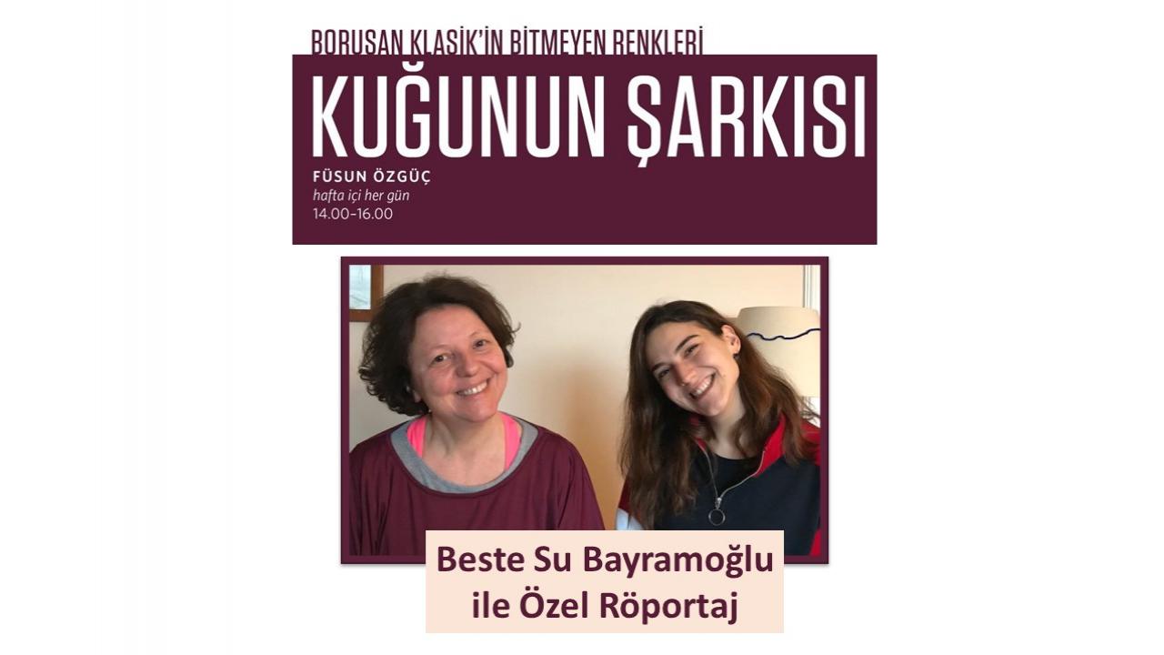 Beste Su Bayramoğlu - Füsun Özgüç