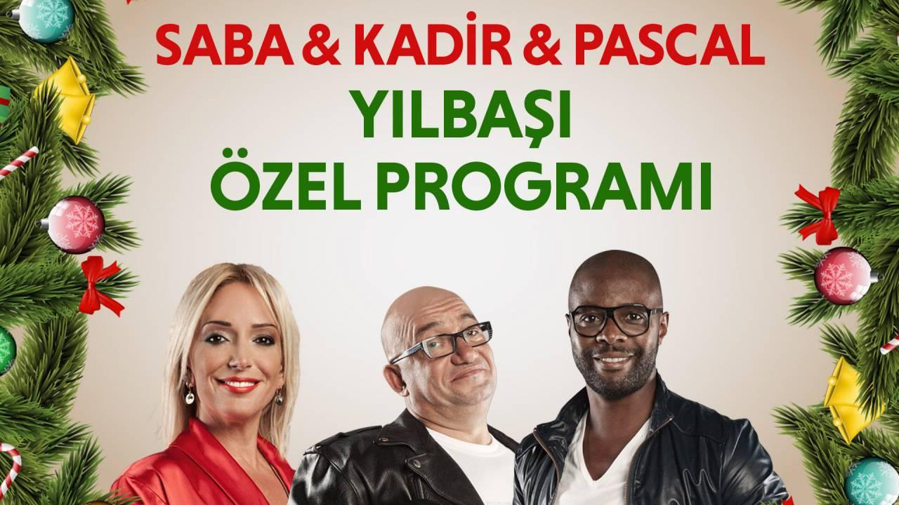 Saba / Kadir / Pascal