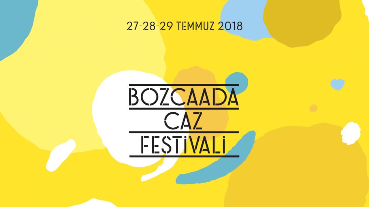 BOZCAADA CAZ FESTİVALİ 2018 PROGRAMI AÇIKLANDI