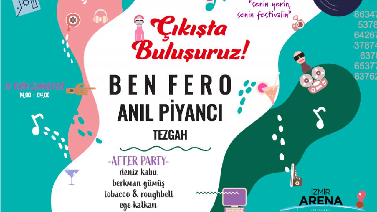 ÇIKIŞTA BULUŞURUZ FESTİVALİ 19 EKİM'E İZMİR ARENA'DA!