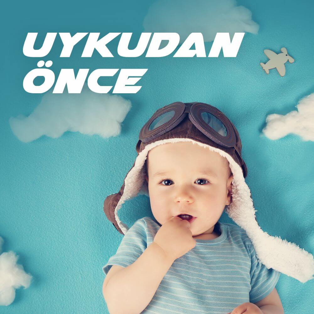 UYKUDAN ÖNCE