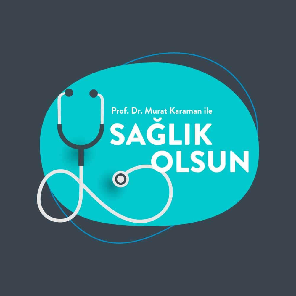 SAĞLIK OLSUN