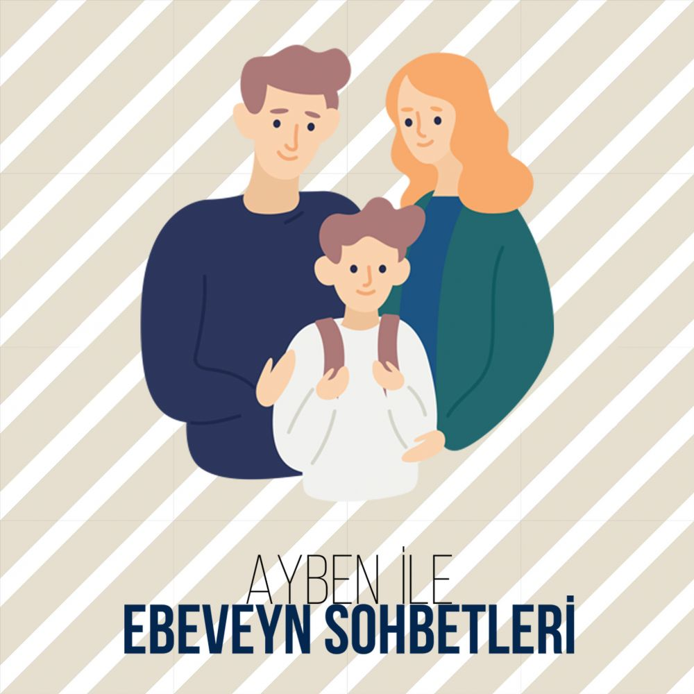 EBEVEYN SOHBETLERİ