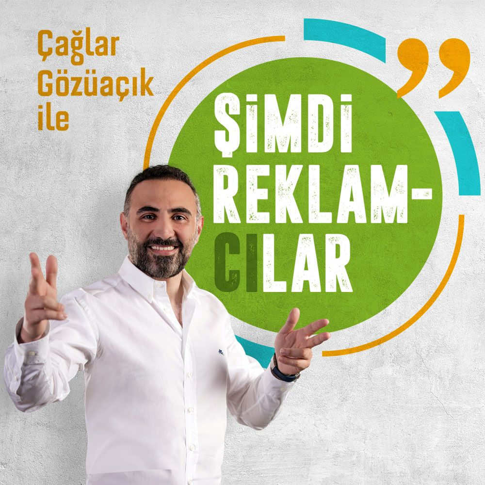 ŞİMDİ REKLAMCILAR
