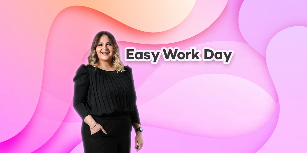 EASY WORK DAY