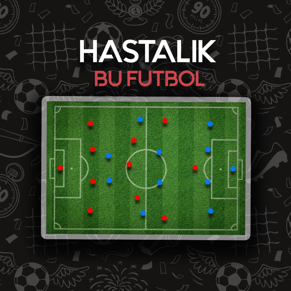 HASTALIK BU FUTBOL