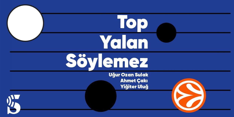 TOP YALAN SÖYLEMEZ