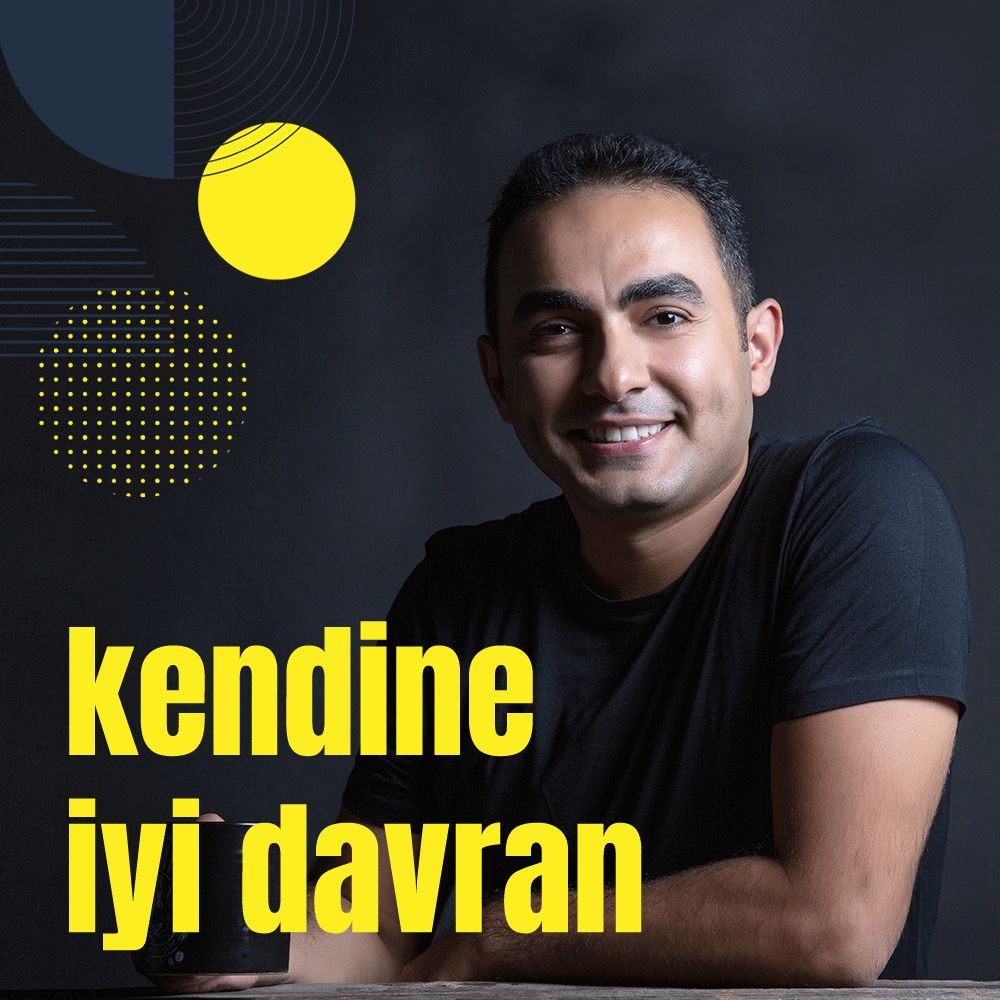 Kendine İyi Davran