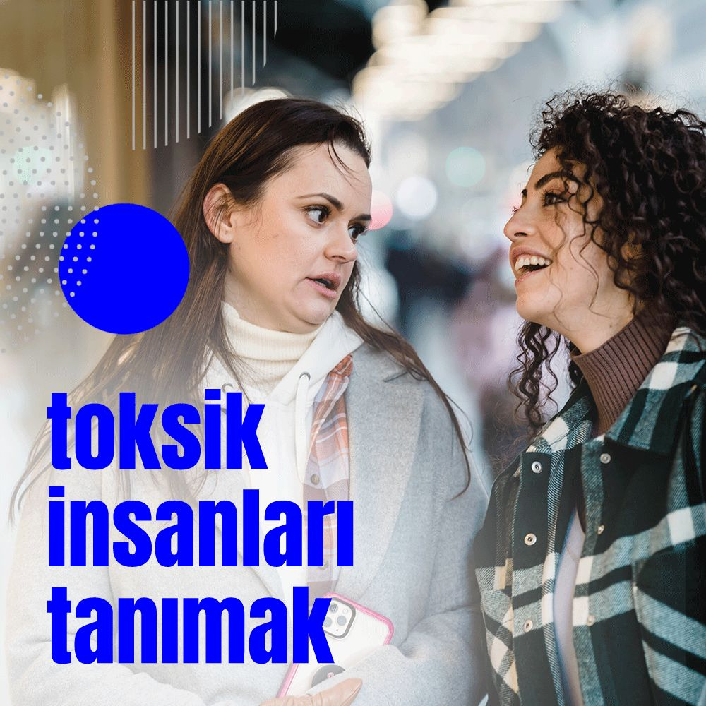 Toksik İnsanları Tanımak