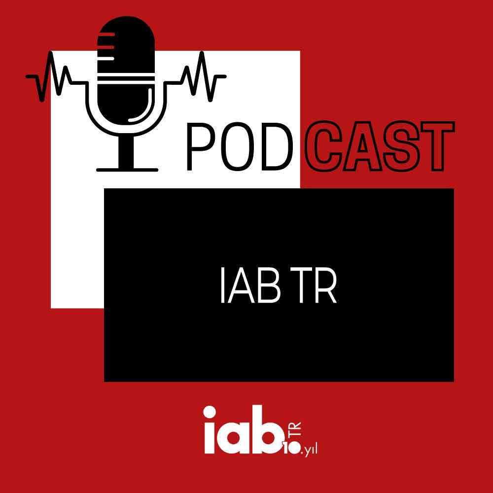 IAB TR Sektör Sohbetleri