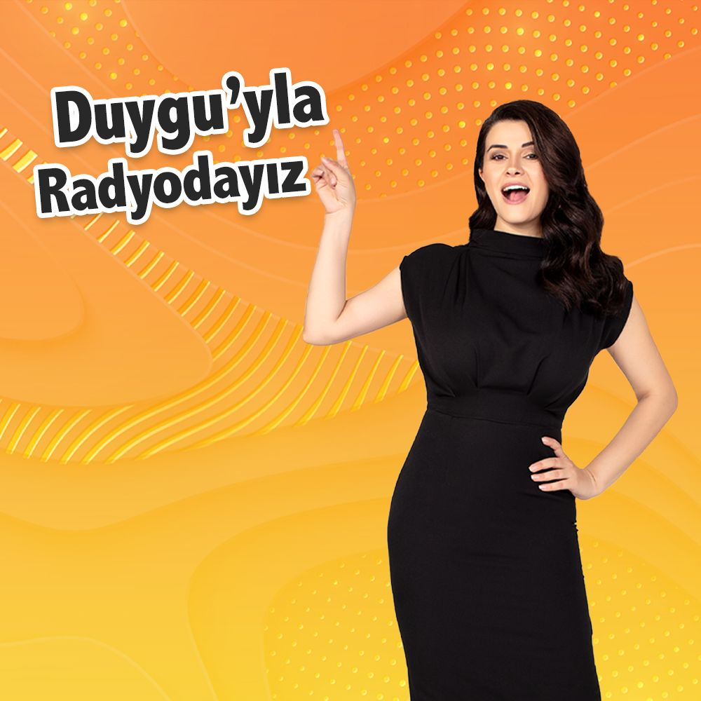 DUYGU'YLA RADYODAYIZ