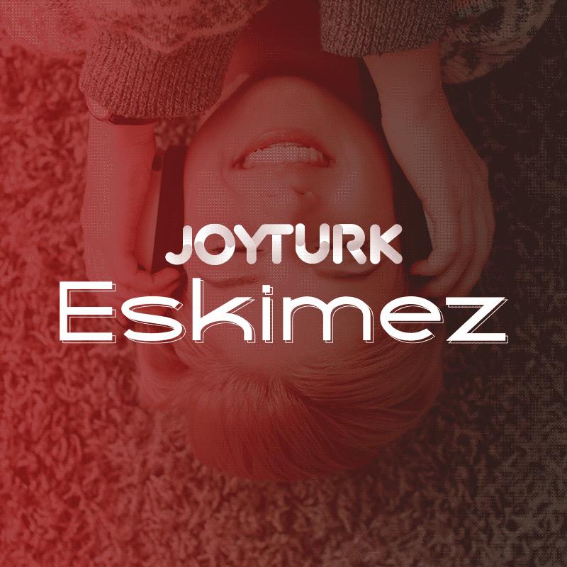 JoyTurk Eskimez