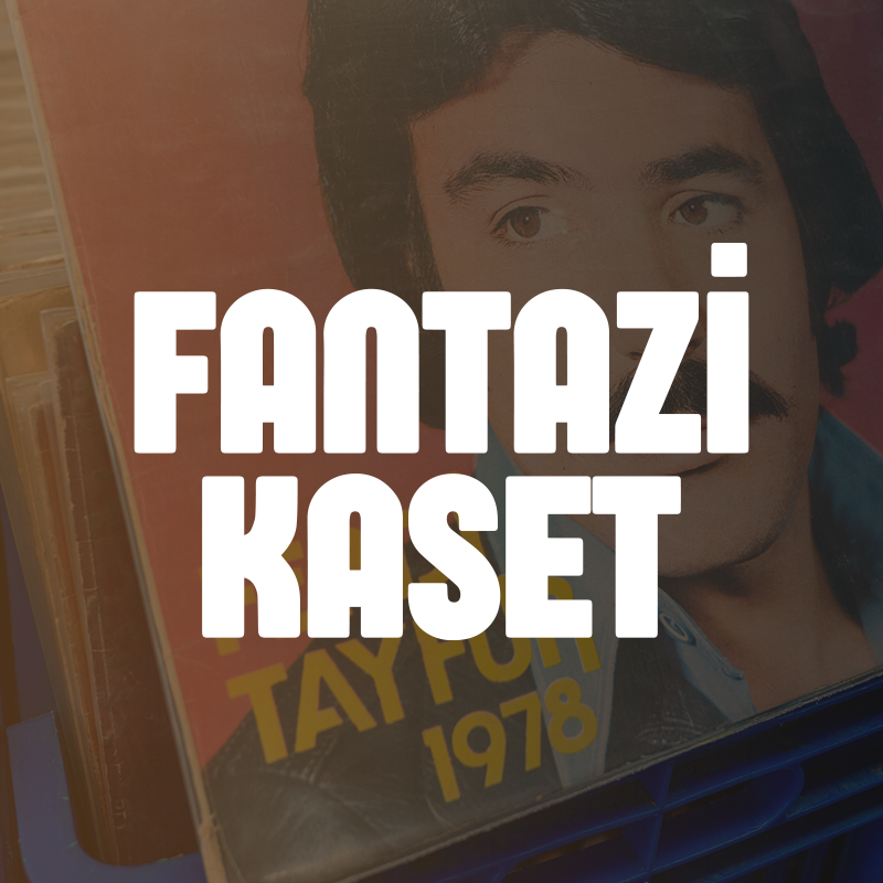 Fantazi Kaset