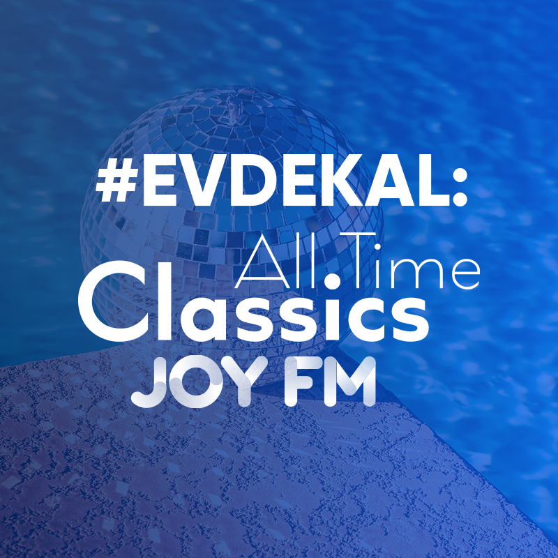 #evdekal - Joy FM All Time Classics