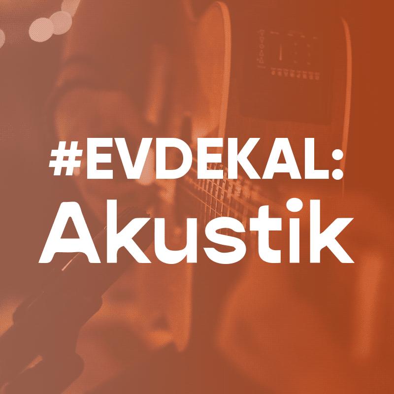 #evdekal - Akustik