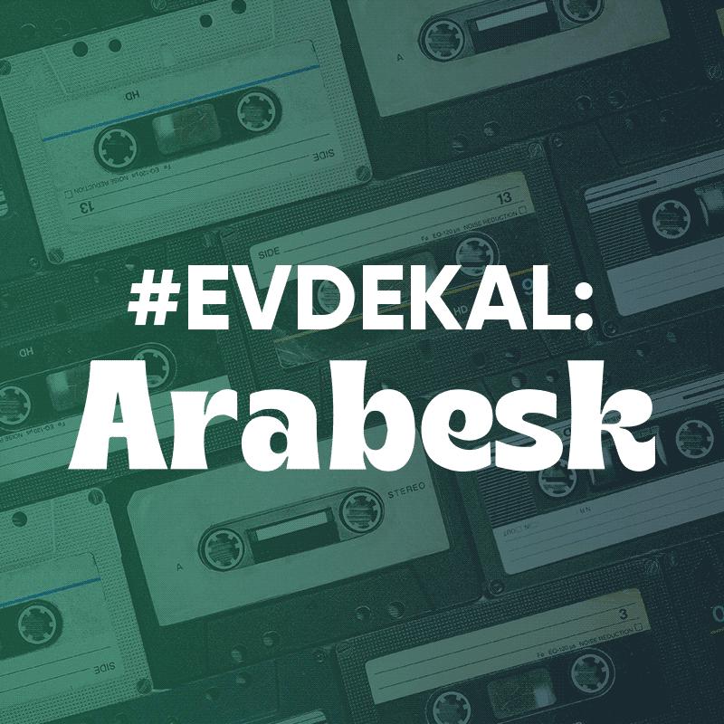 #evdekal - Arabesk